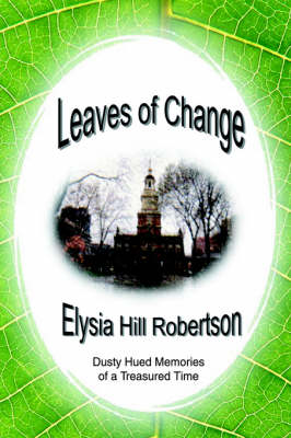 Leaves of Change: Dusty Hued Memories of a Treasured Time