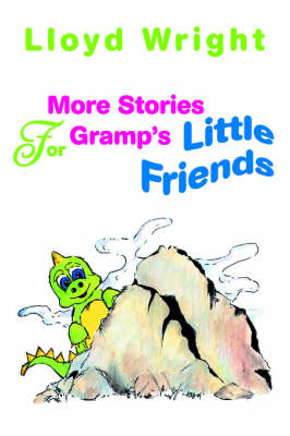 More Stories for Gramp's Little Friends