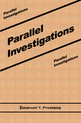 Parallel Investigations