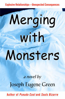 Merging with Monsters