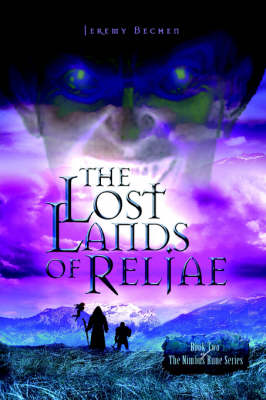 The Lost Lands of Reljae: Book Two of the Nimbus Rune Series