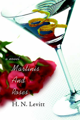 Martinis and Roses