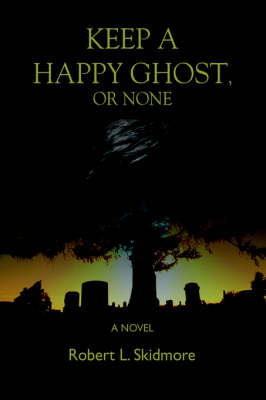Keep a Happy Ghost, or None