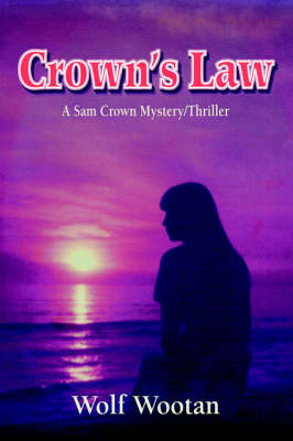 Crown's Law: A Sam Crown Mystery/Thriller