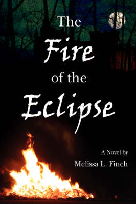 The Fire of the Eclipse