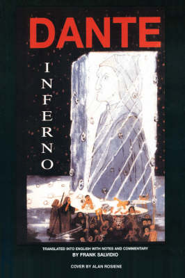 Dante: Inferno: Translated Into English with Notes and Commentary by Frank Salvidio