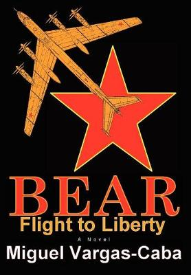 Bear: Flight to Liberty