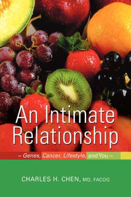 An Intimate Relationship: Genes, Cancer, Lifestyle, and You