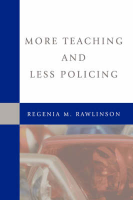More Teaching and Less Policing