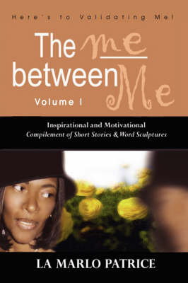 The Me Between Me: Here's to Validating Me!