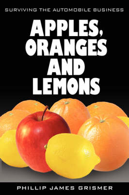 Apples, Oranges and Lemons: Surviving the Automobile Business