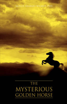 The Mysterious Golden Horse