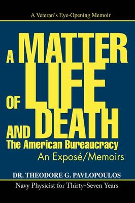 A Matter of Life and Death: The American Bureaucracy