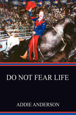 Do Not Fear Life