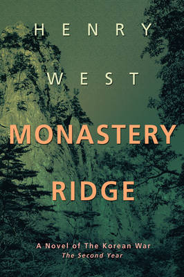 Monastery Ridge: A Novel of the Korean War