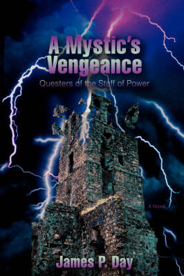 A Mystic's Vengeance: Questers of the Staff of Power