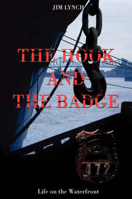 The Hook and the Badge: Life on the Waterfront