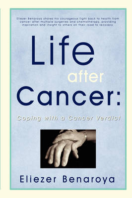 Life After Cancer: Coping with a Cancer Verdict