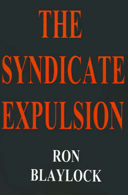 The Syndicate Expulsion