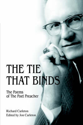 The Tie That Binds: The Poems of the Poet Preacher