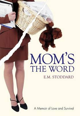 Mom's the Word: Silent No More