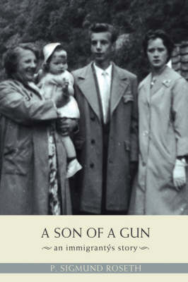 A Son of a Gun: An Immigrant's Story