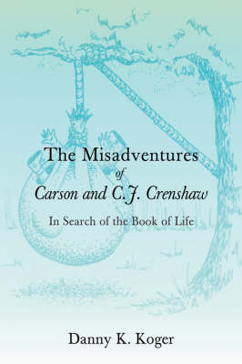 The Misadventures of Carson and C.J. Crenshaw