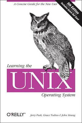 Learning the UNIX Operating System Q/Ref