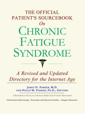 The Official Patient's Sourcebook on Chronic Fatigue Syndrome