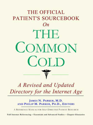 The Official Patient's Sourcebook on the Common Cold