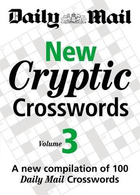 """New Cryptic Crosswords: A New Compilation of 100 """"Daily Mail"""" Crosswords: v. 2"""