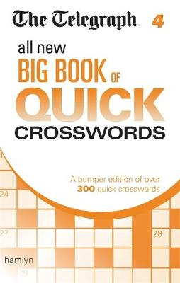 The Telegraph: All New Big Book of Quick Crosswords 4