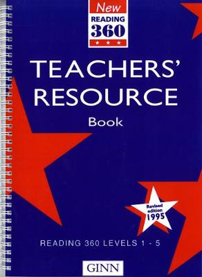 New Reading 360 Levels 1-5: Teachers Resource Book ( Revised 1995)