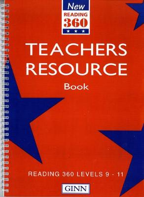 New Reading 360 Levels 9-11: Teachers Resource Book