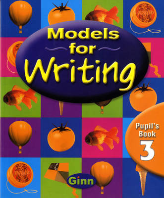 Models for Writing Yr 3/P4: Pupil Book
