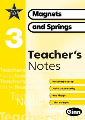 New Star Science Yr3/P4: Magnets And Springs Teacher Notes