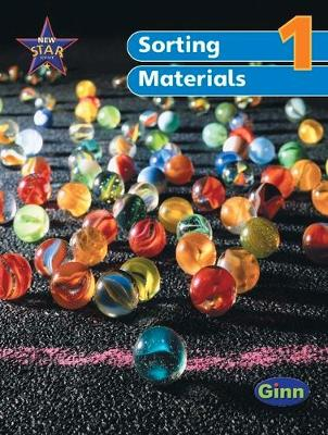 New Star Science Yr1/P2: Using and Sorting Materials Pupil's Book