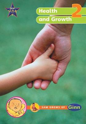 New Star Science Yr2/P3: Health and Growing Big Book