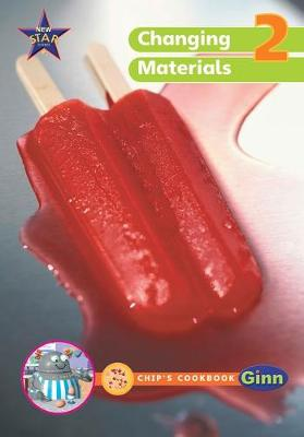 New Star Science Yr2/P3: Group and Changing Materials Big Book