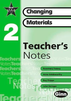 New Star Science Year 2/P3: Changing Materials Teachers Notes