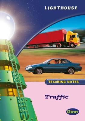 Lighthouse: Reception; Traffic; Teachers' Notes