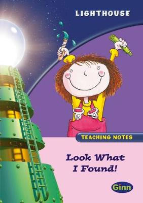 Lighthouse Reception Pink A: Look Found Teachers Notes
