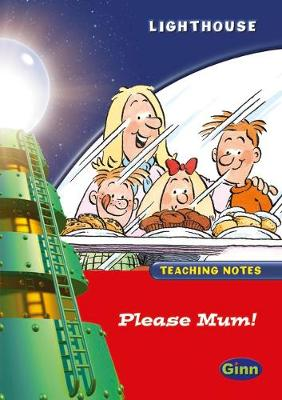 Lighthouse Reception Red Please Mum Teachers Notes