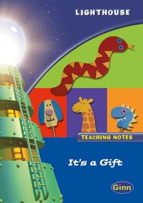 Lighthouse 1 Blue: Its a Gift Teachers Notes