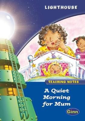 Lighthouse Year 1 Blue Quiet Morning Teachers Notes