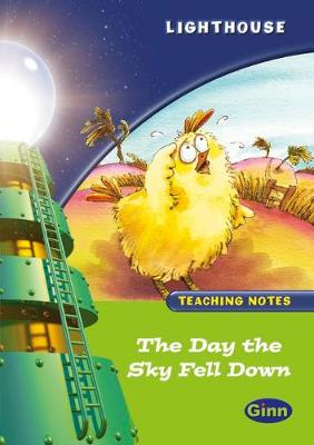 Lighthouse Year 1 Green The Day the Sky Fell in Teachers Notes