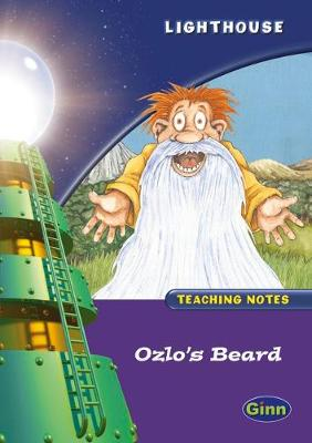 Lighthouse Year 2 Ozlo's Beard Teachers Notes
