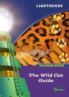 Lighthouse Year 2 Purple Wild Cat Guided Teachers Notes