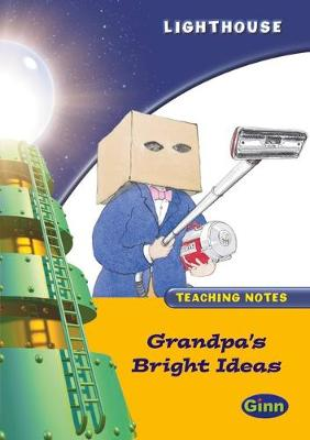 Lighthouse Year 2 Gold Grandpa Bright  IdeasTeachers Notes