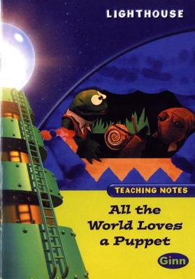Lighthouse Lime Level: All the World Loves a Puppet Teaching Notes